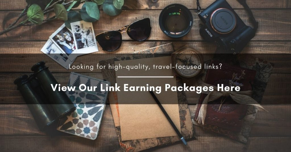 Call to action that reads: Looking for high quality, travel-focused links_ View our link earning packages here